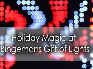 Holiday Magic at Bingemans Gift of Lights