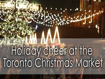 Let's Discover ON - Toronto Christmas Market