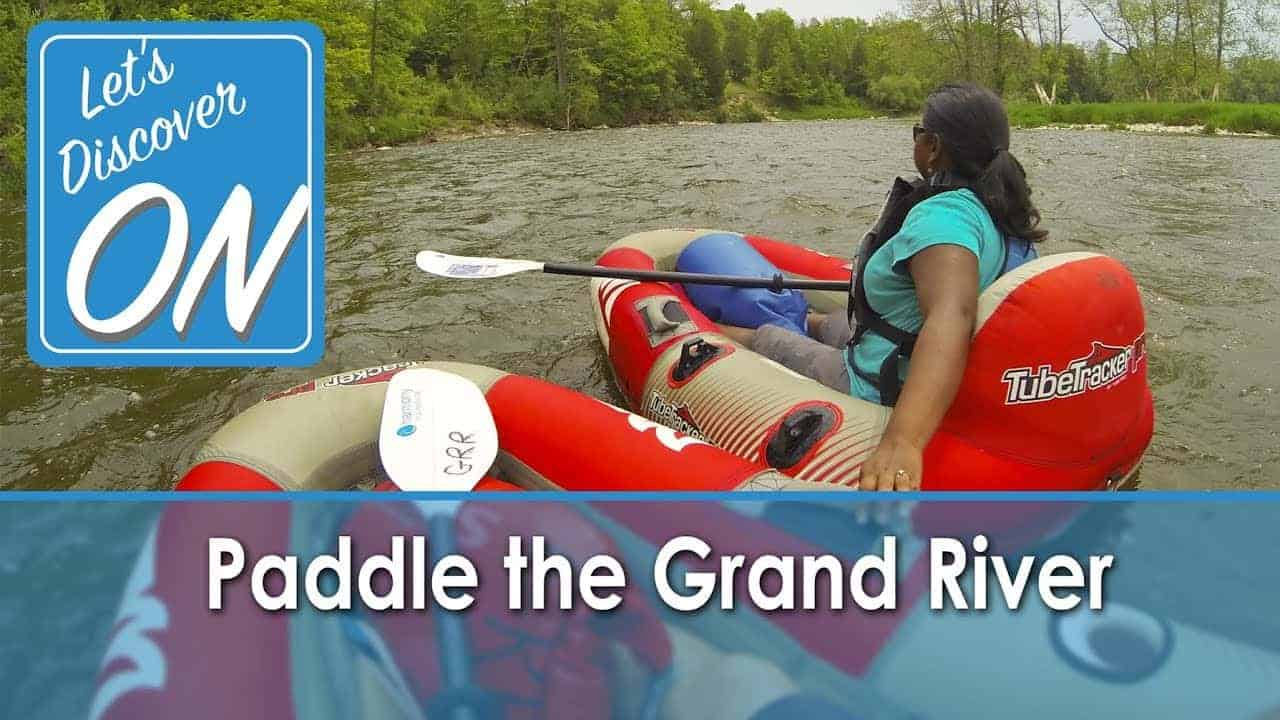 PADDLE THE GRAND RIVER in the Heart of Ontario - Let's Discover ON (with Grand River Rafting Co)